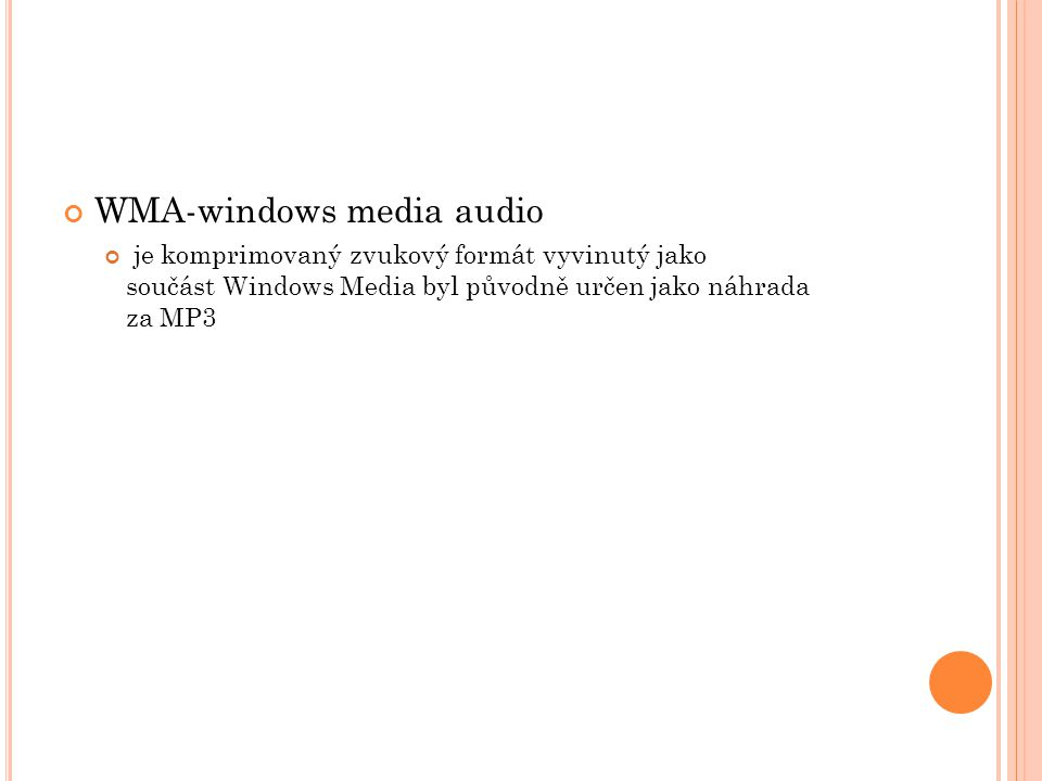 WMA-windows media audio