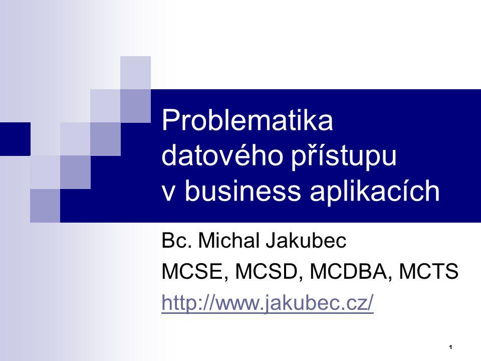 Problematika datového přístupu v business aplikacích
