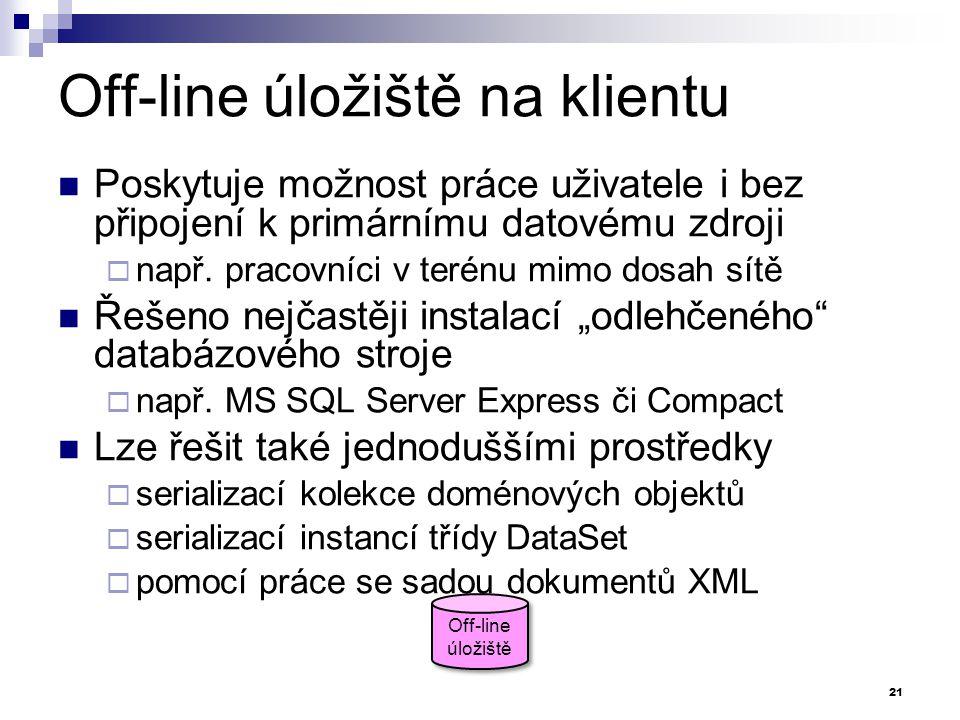 Off-line úložiště na klientu