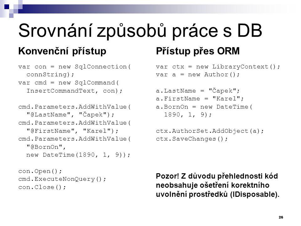 Srovnání způsobů práce s DB