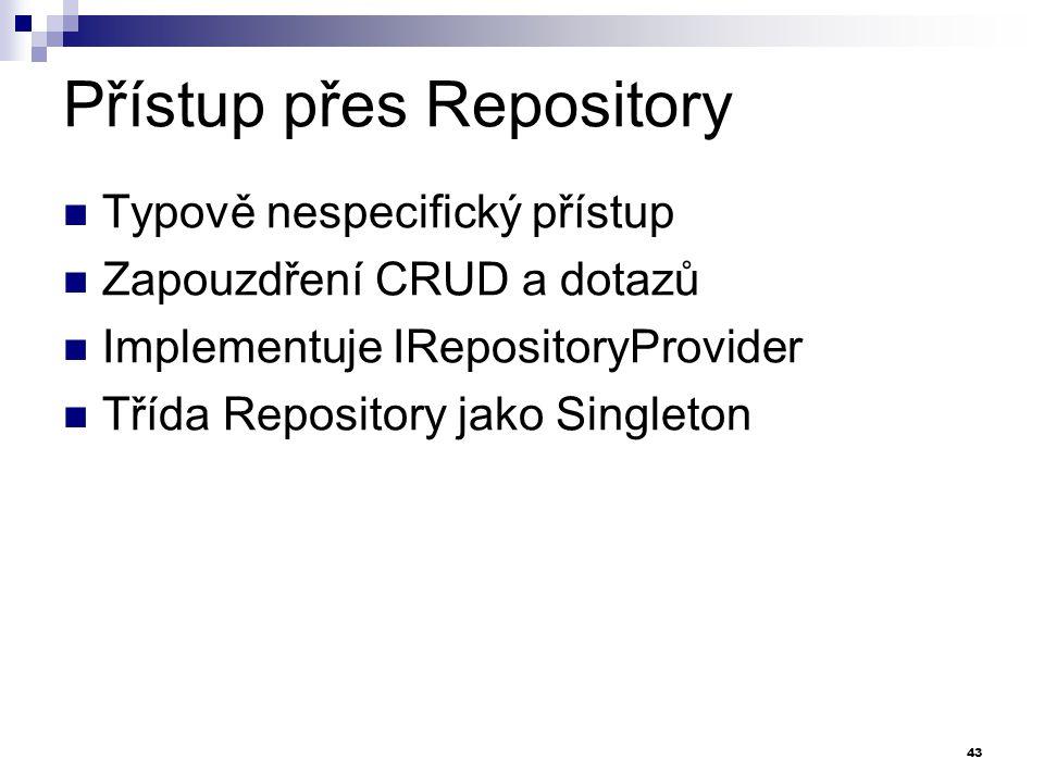 Přístup přes Repository
