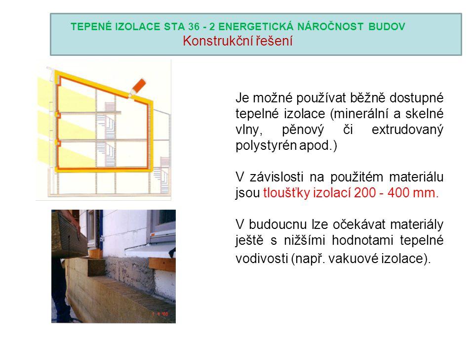 TEPENÉ IZOLACE STA 36 - 2 ENERGETICKÁ NÁROČNOST BUDOV Konstrukční řešení