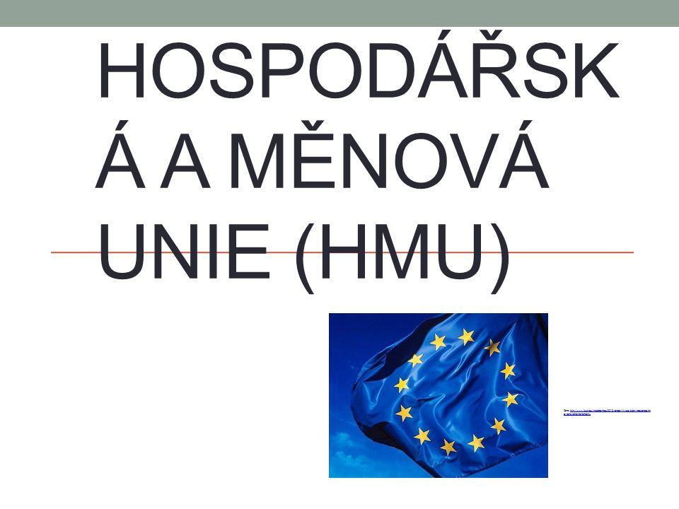 Hospodářská a měnová unie (HMU)