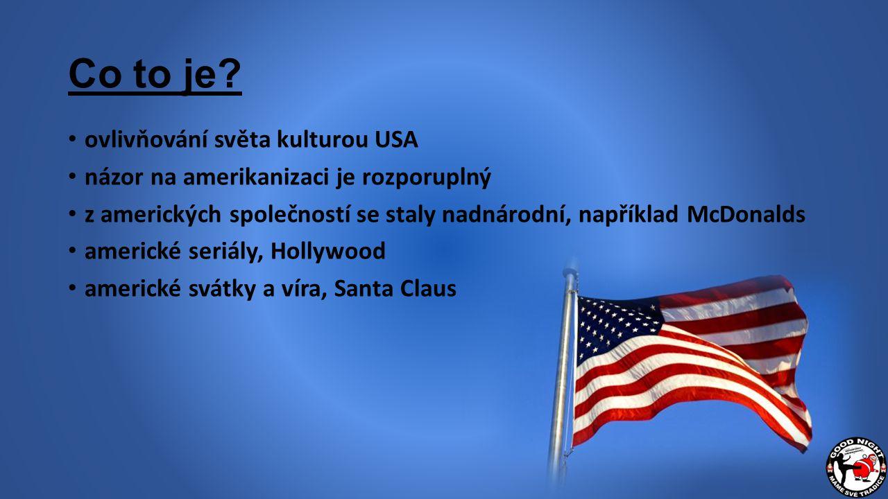 Co to je ovlivňování světa kulturou USA