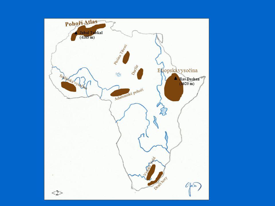 <2> Pohoří Atlas Etiopská vysočina Jabal Tubkal (4165 m)