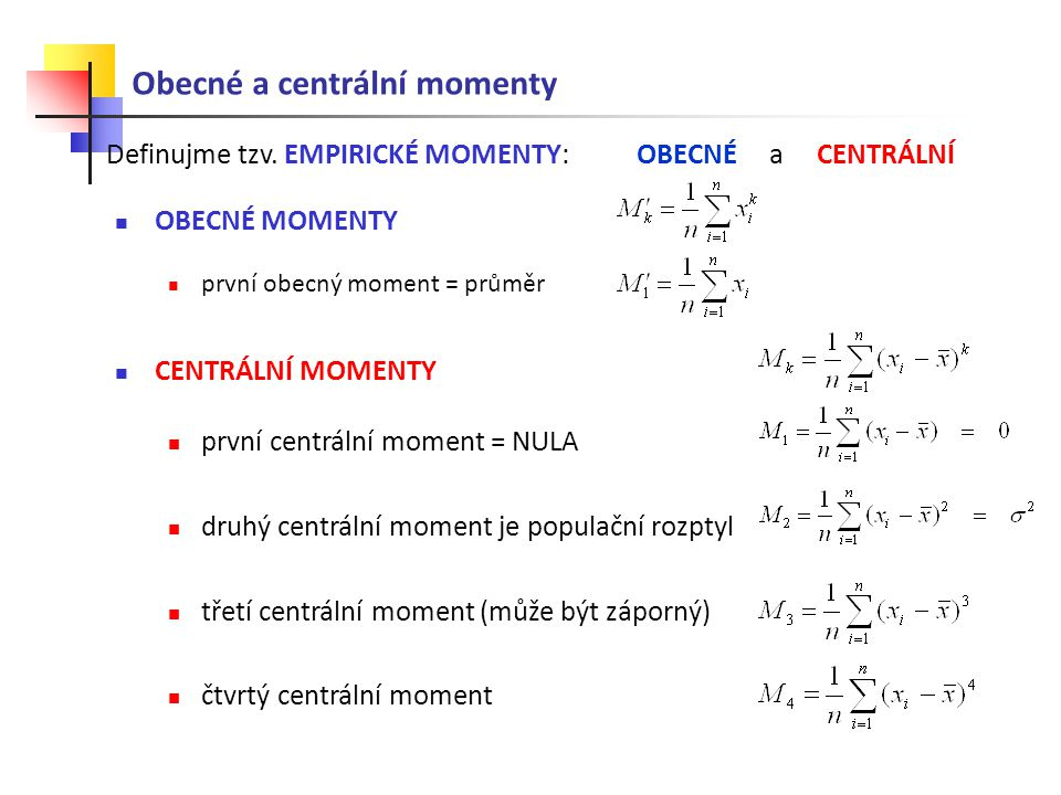 Obecné a centrální momenty