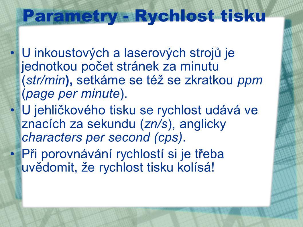 Parametry - Rychlost tisku