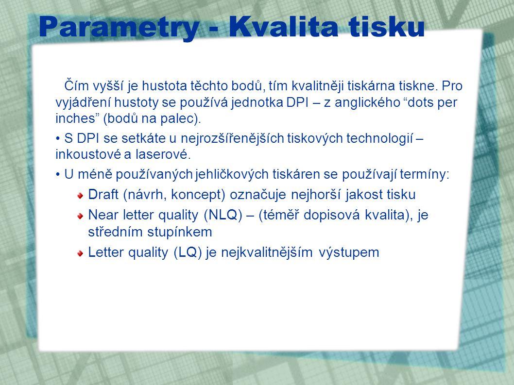 Parametry - Kvalita tisku