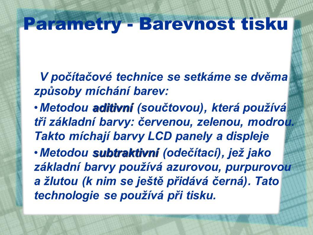 Parametry - Barevnost tisku