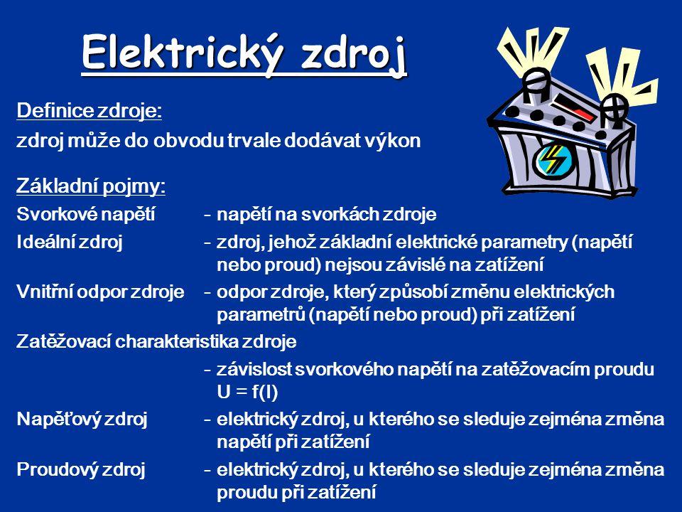 Elektrický zdroj Definice zdroje: