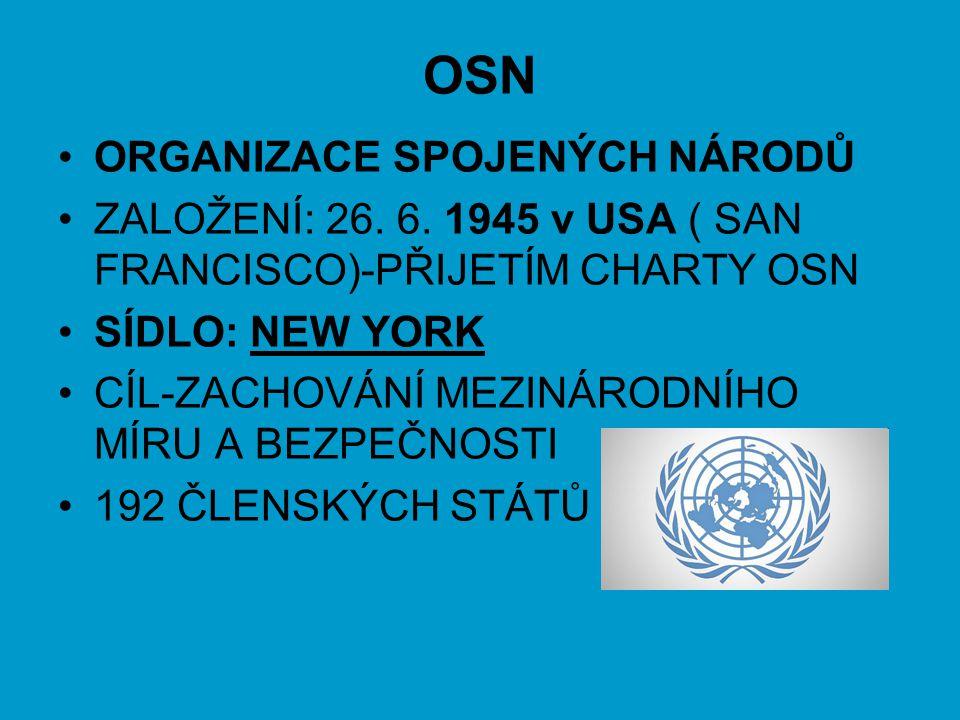 OSN ORGANIZACE SPOJENÝCH NÁRODŮ