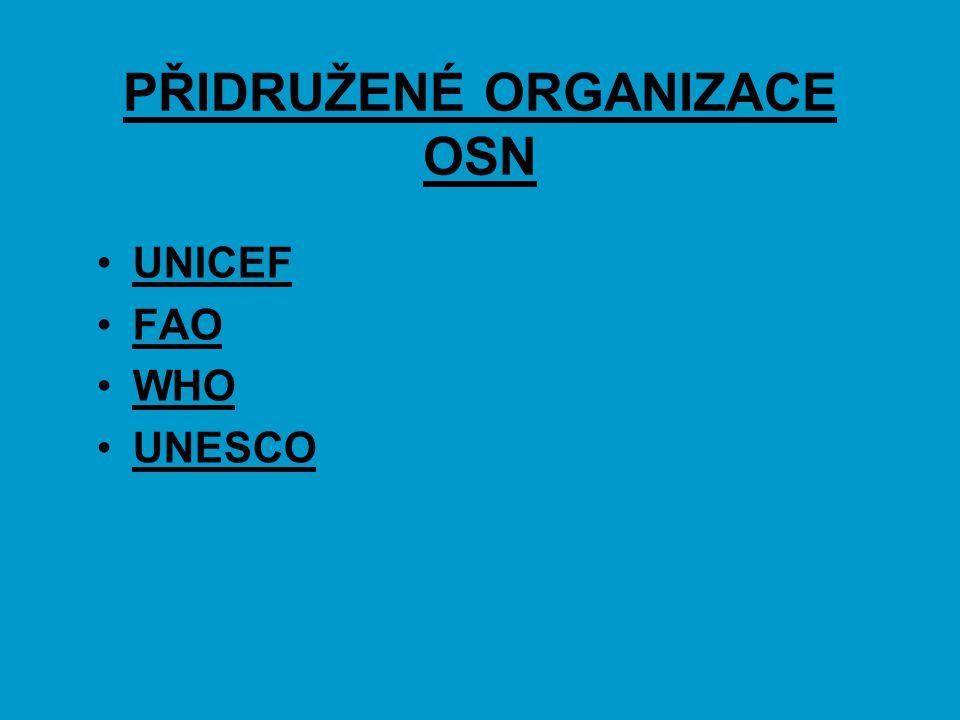 PŘIDRUŽENÉ ORGANIZACE OSN