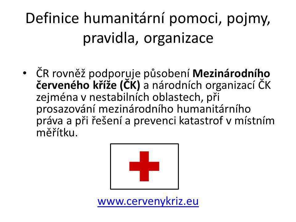 Definice humanitární pomoci, pojmy, pravidla, organizace