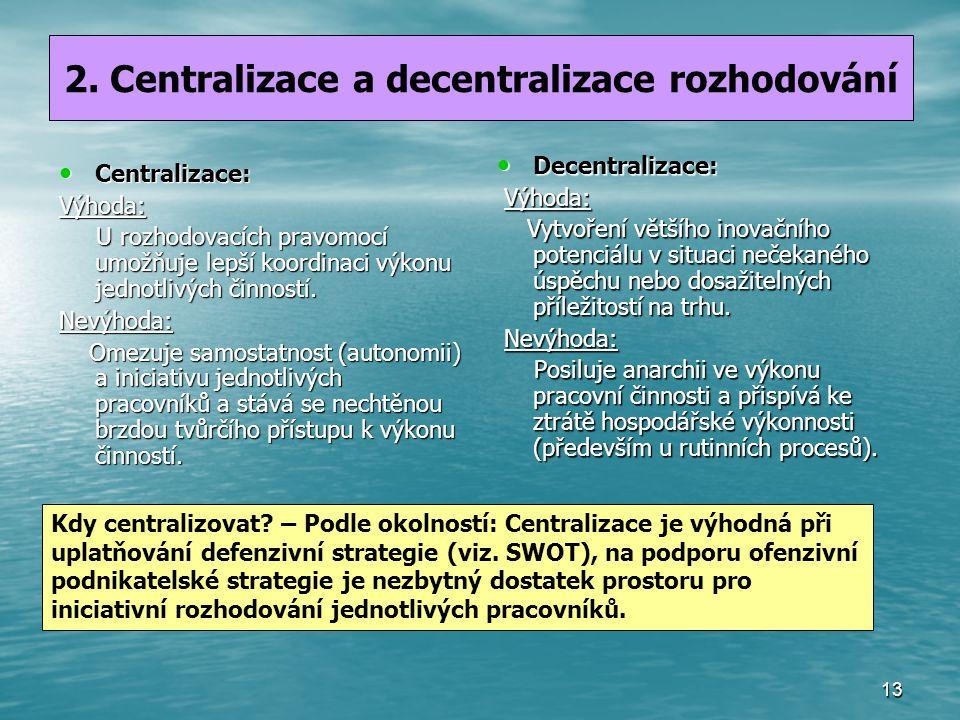 2. Centralizace a decentralizace rozhodování