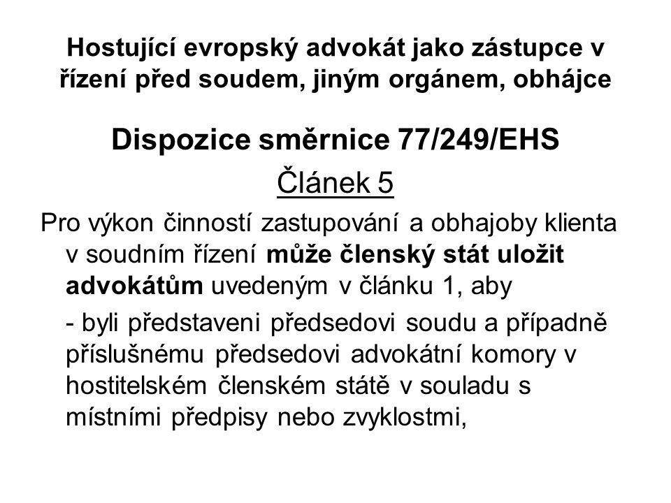 Dispozice směrnice 77/249/EHS
