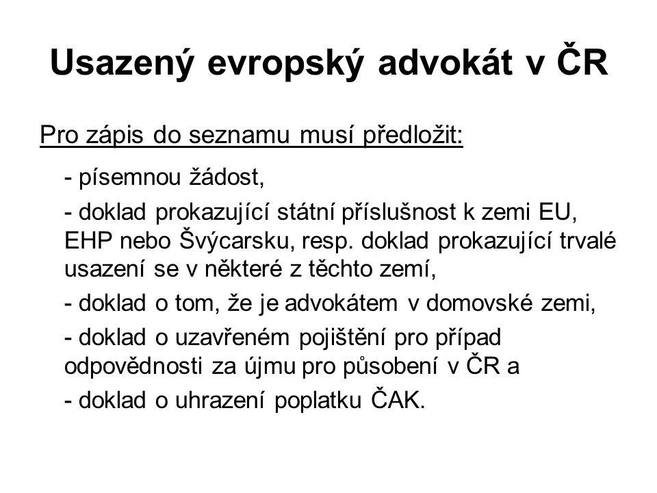 Usazený evropský advokát v ČR