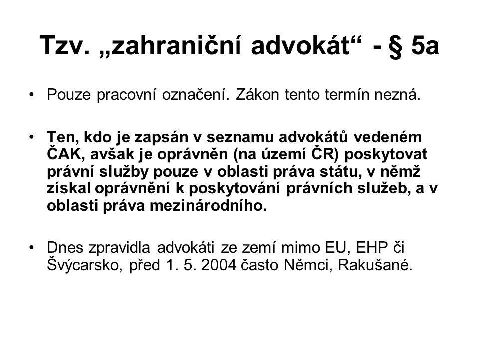 """Tzv. """"zahraniční advokát - § 5a"""