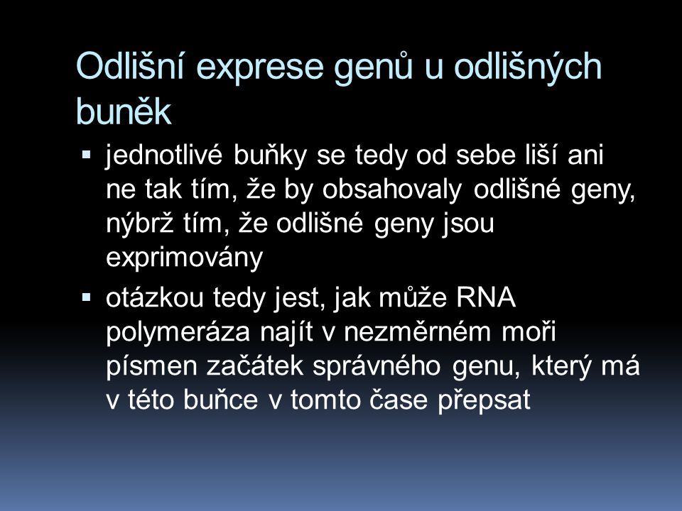 Odlišní exprese genů u odlišných buněk