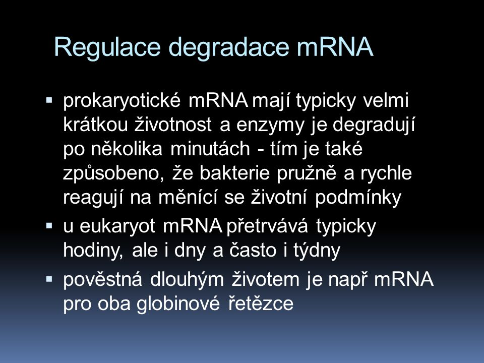 Regulace degradace mRNA