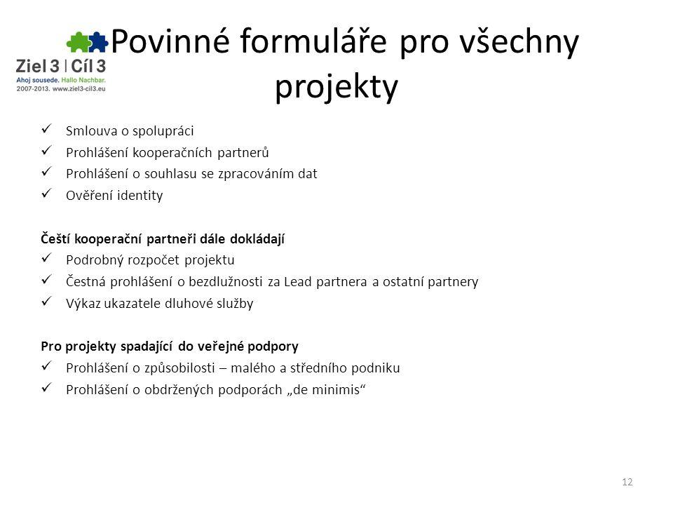 Povinné formuláře pro všechny projekty