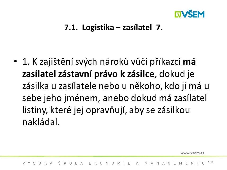 7.1. Logistika – zasílatel 7.
