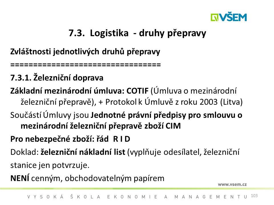 7.3. Logistika - druhy přepravy