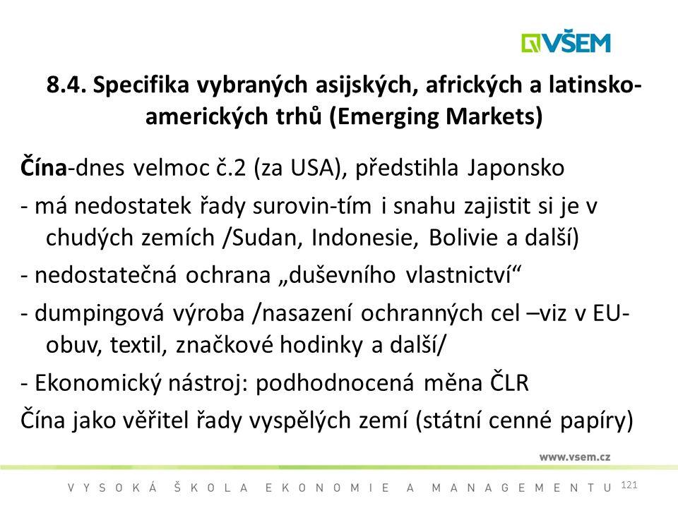 8.4. Specifika vybraných asijských, afrických a latinsko-amerických trhů (Emerging Markets)