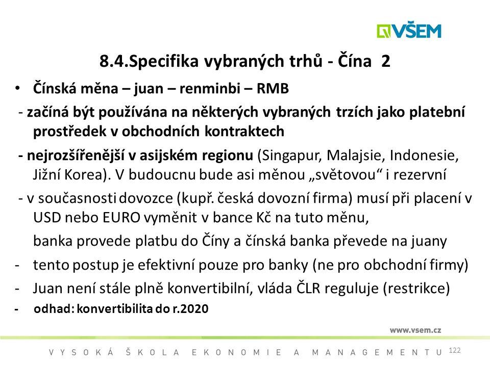 8.4.Specifika vybraných trhů - Čína 2