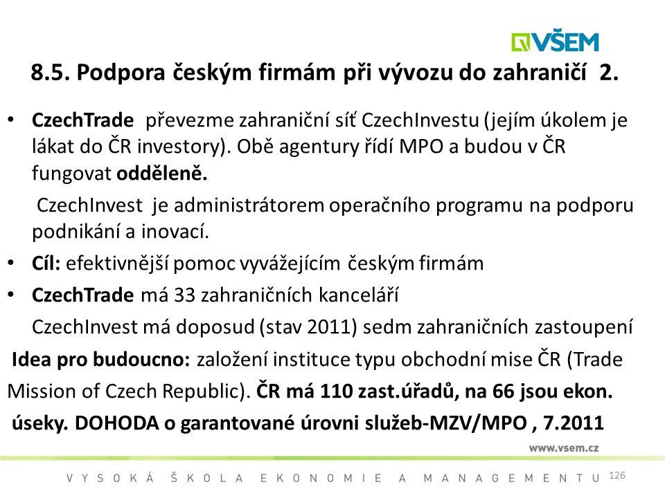 8.5. Podpora českým firmám při vývozu do zahraničí 2.