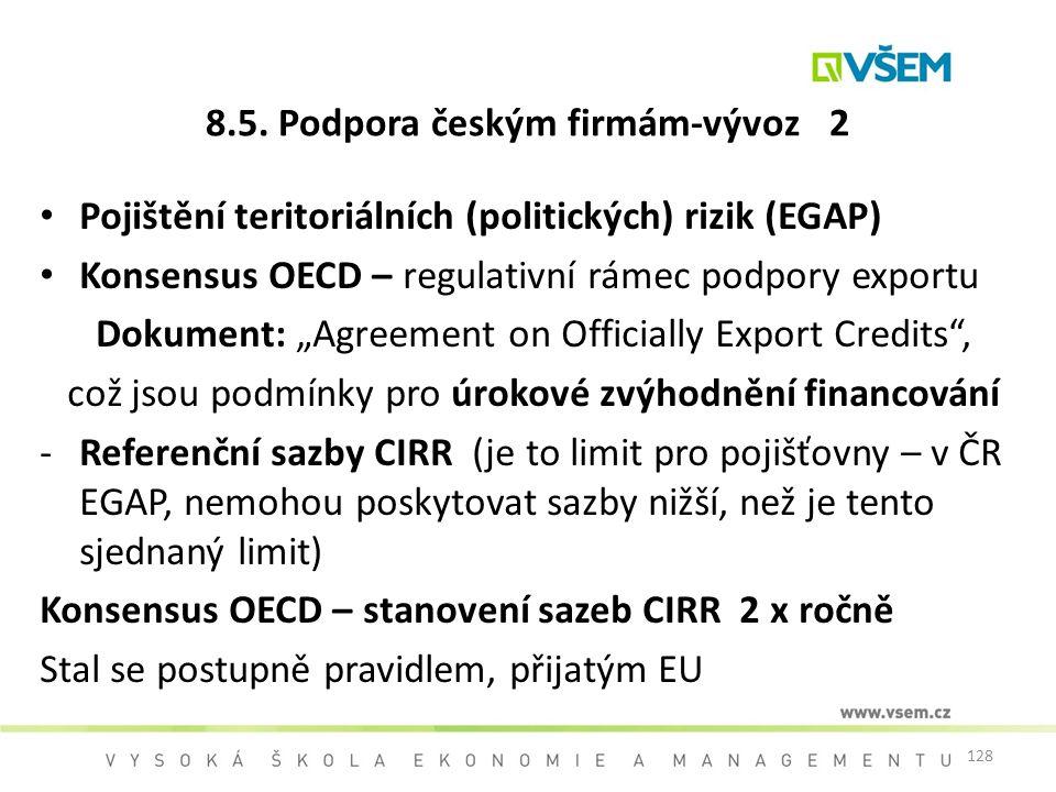 8.5. Podpora českým firmám-vývoz 2