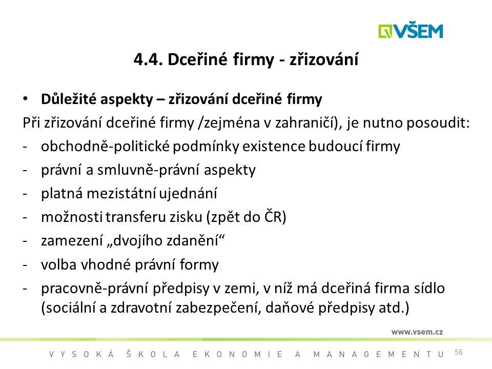 4.4. Dceřiné firmy - zřizování