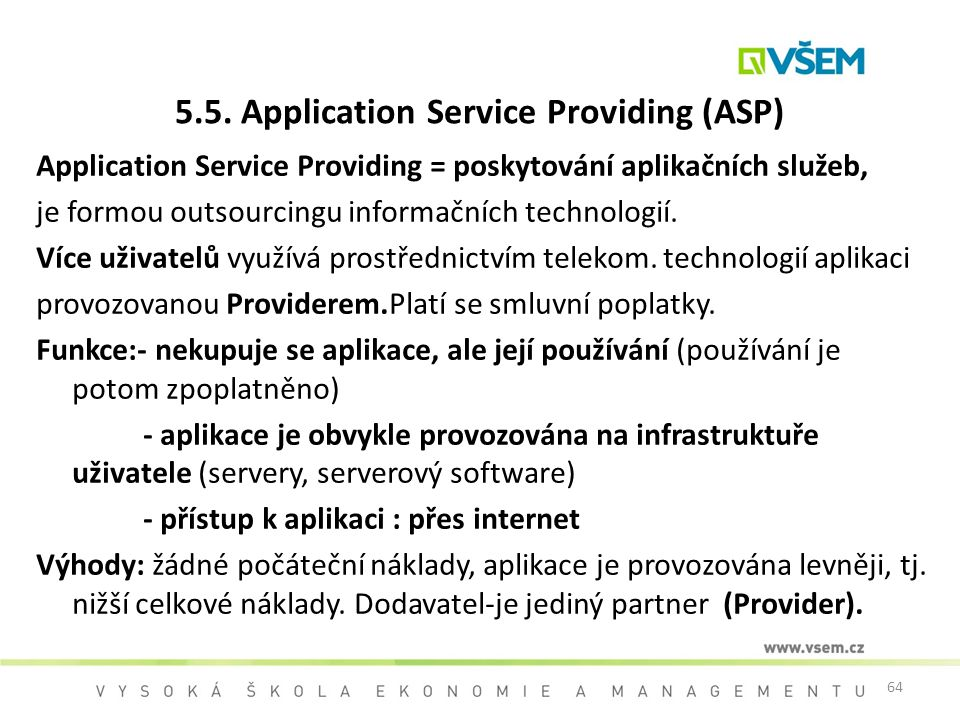 5.5. Application Service Providing (ASP)