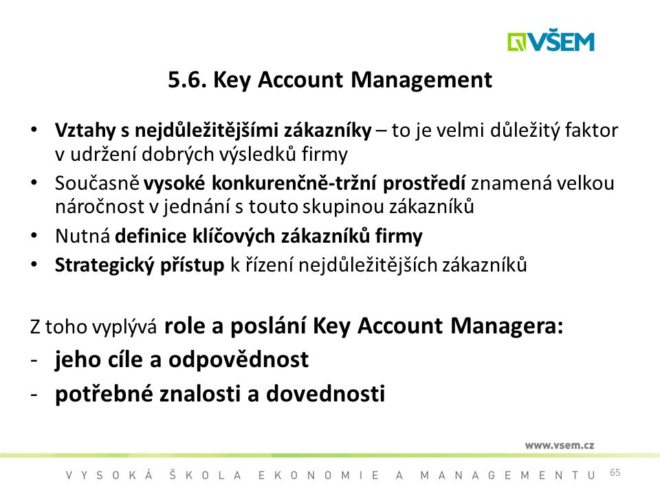 5.6. Key Account Management