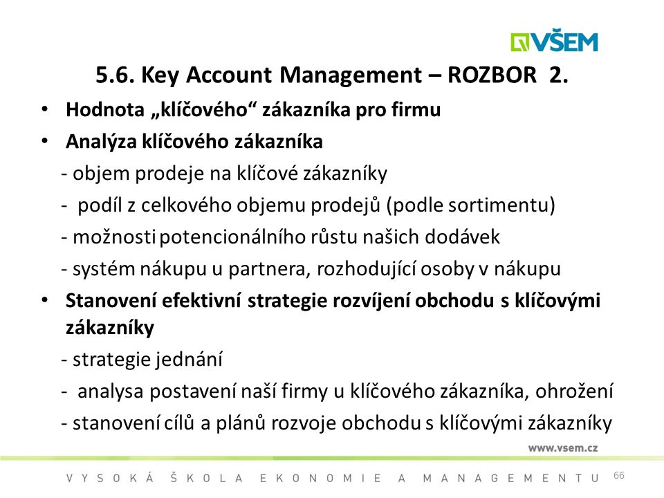 5.6. Key Account Management – ROZBOR 2.