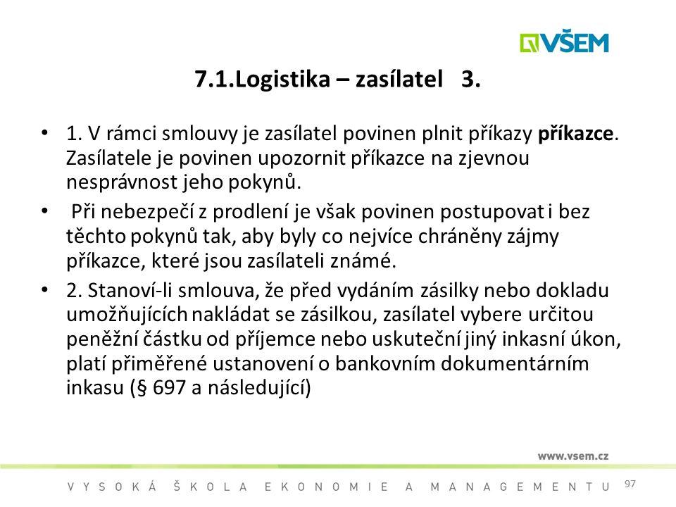 7.1.Logistika – zasílatel 3.