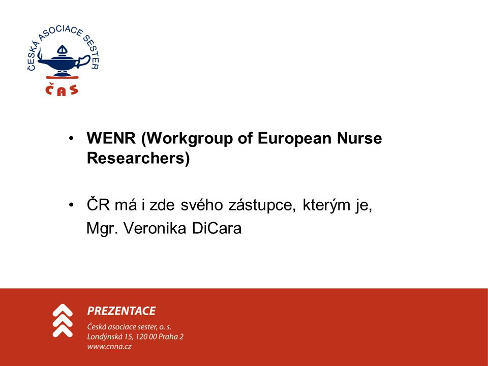 WENR (Workgroup of European Nurse Researchers)