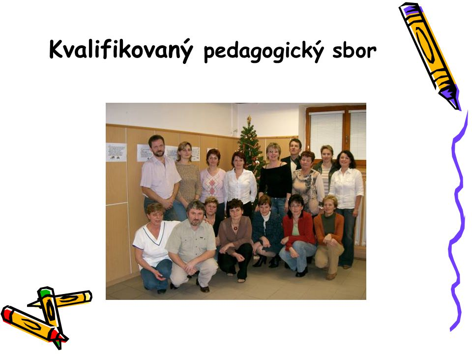 Kvalifikovaný pedagogický sbor