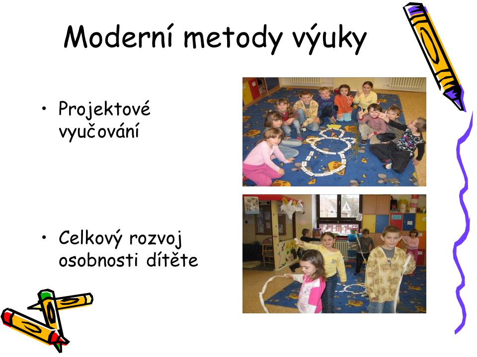 Moderní metody výuky Projektové vyučování