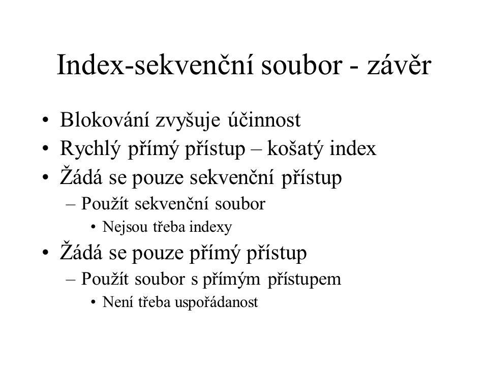 Index-sekvenční soubor - závěr