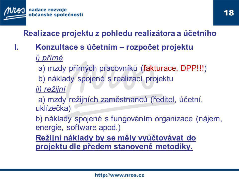 Realizace projektu z pohledu realizátora a účetního