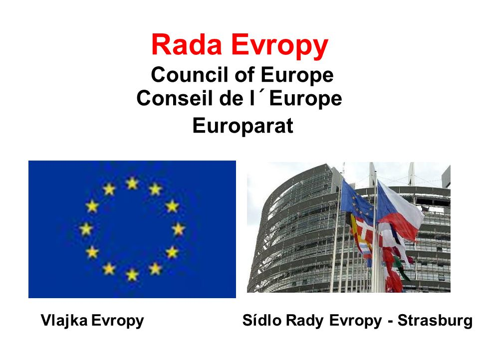 Rada Evropy Council of Europe Conseil de l´Europe Europarat