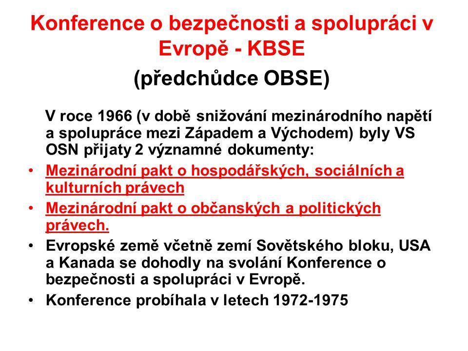 Konference o bezpečnosti a spolupráci v Evropě - KBSE (předchůdce OBSE)