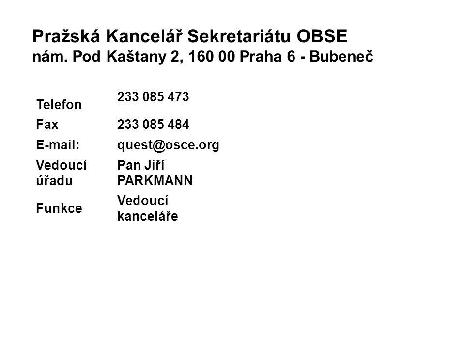 Pražská Kancelář Sekretariátu OBSE