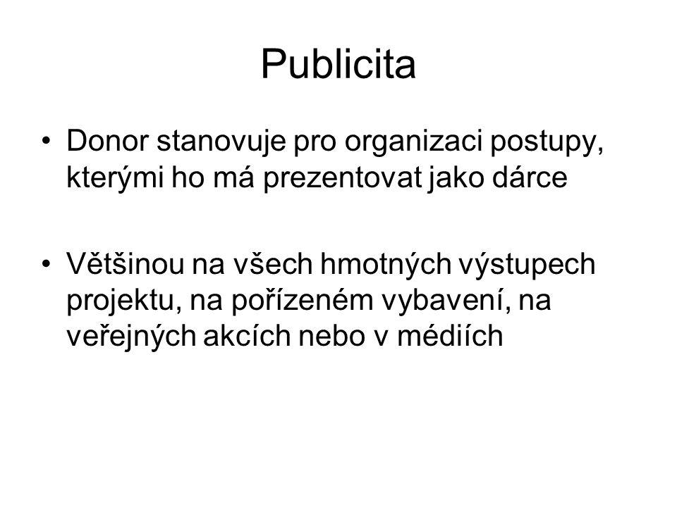 Publicita Donor stanovuje pro organizaci postupy, kterými ho má prezentovat jako dárce.