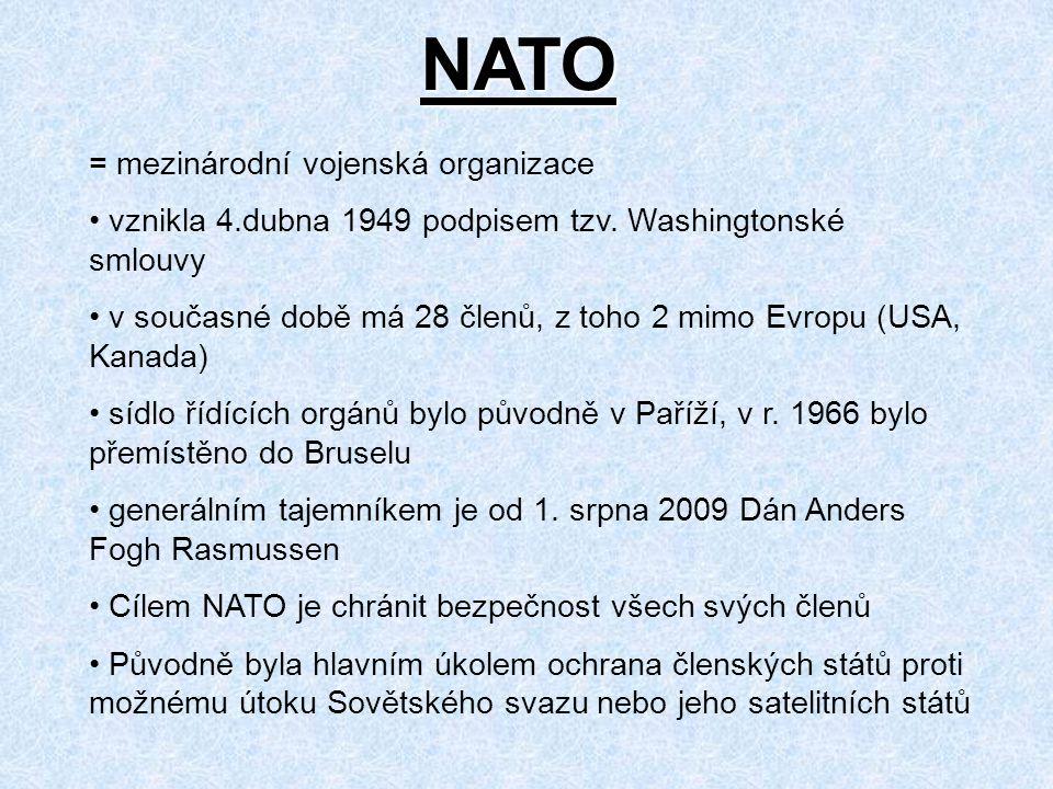 NATO = mezinárodní vojenská organizace