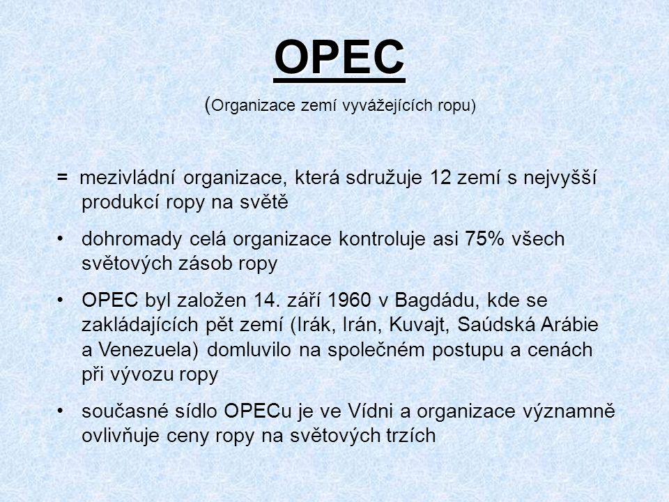 OPEC (Organizace zemí vyvážejících ropu)