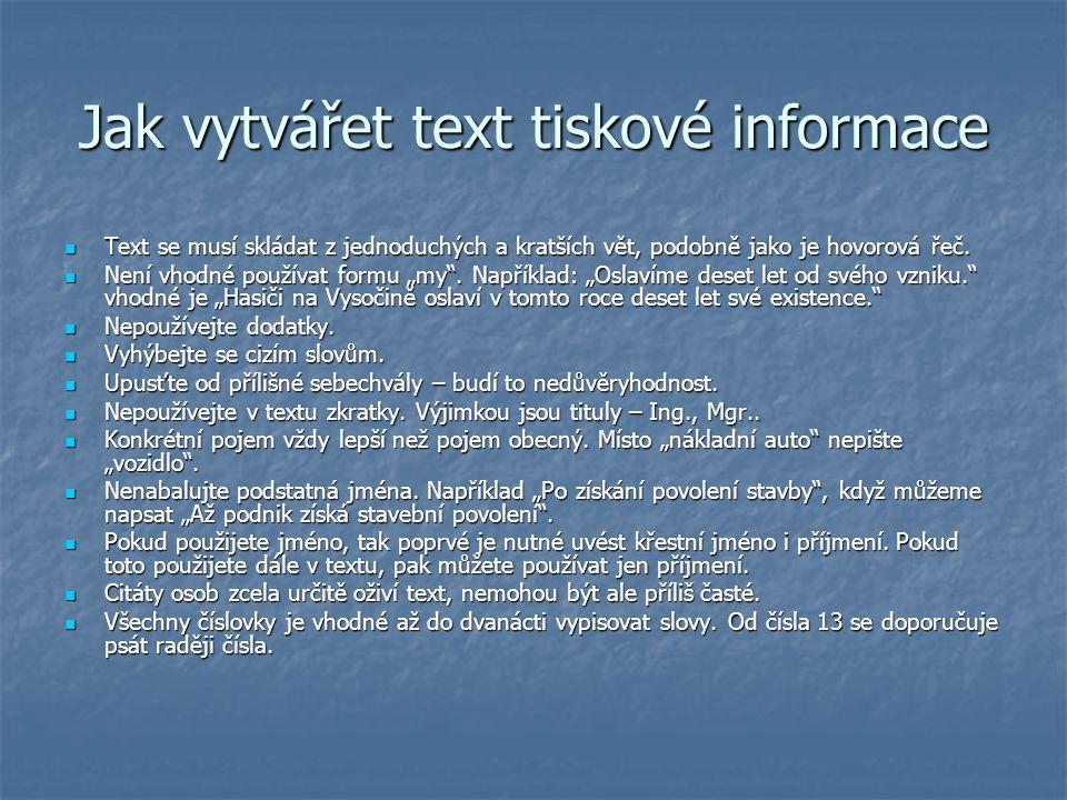 Jak vytvářet text tiskové informace