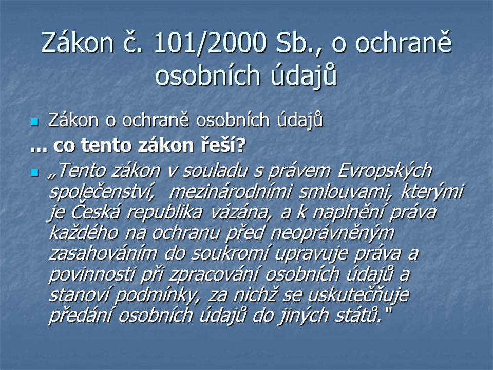Zákon č. 101/2000 Sb., o ochraně osobních údajů