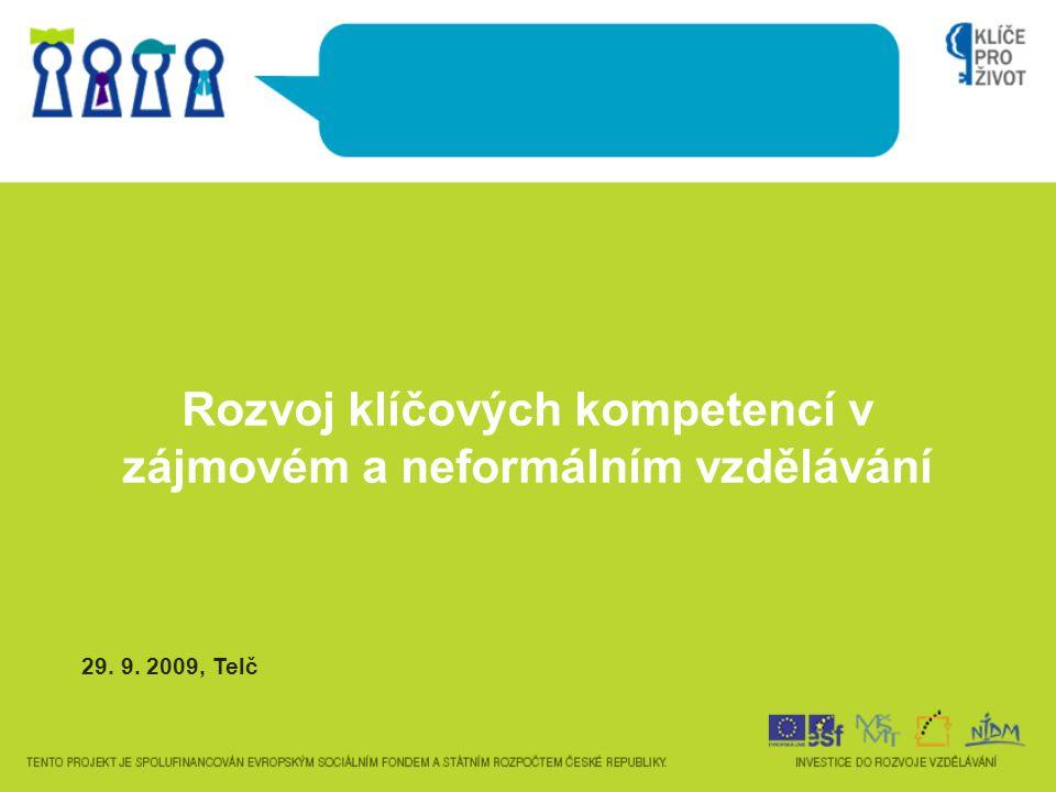 Rozvoj klíčových kompetencí v zájmovém a neformálním vzdělávání