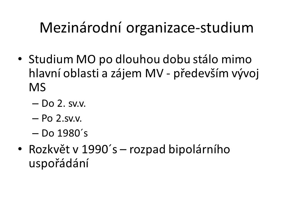 Mezinárodní organizace-studium